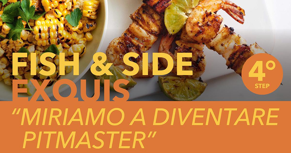 Corso Barbecue - FISH & SIDE EXQUIS