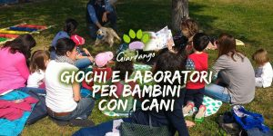 Giochi e laboratori per bambini con i cani