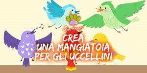 """Laboratorio per bambini """"Crea una Mangiatoia per gli Uccellini"""""""